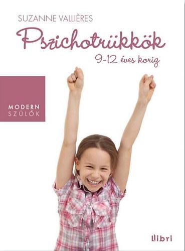 Pszichotrükkök 9-12 éves korig – A prepubertás