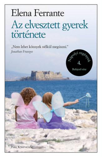 Az elveszett gyerek története – Nápolyi regények 4.