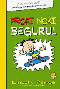 Profi Noki kalandjai 3. – Profi Noki begurul