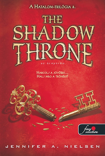 The Shadow Throne – Az Árnytrón (Hatalom-trilógia 3.)