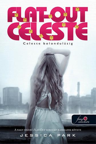 Celeste bolondulásig – Flat-out Celeste