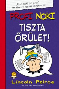 Profi Noki kalandjai 5. – Profi Noki tiszta őrület!