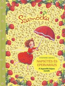 Szamócka – Napsütés és epervarázs
