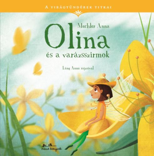 Olina és a varázsszirmok_A virágtündérek titkai