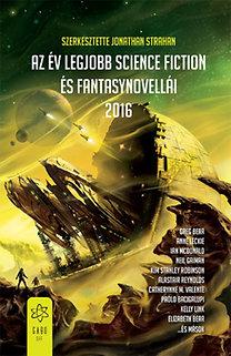 Az év legjobb science fiction és fantasynovellái 2016