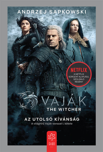 Vaják I. – The Witcher – Az utolsó kívánság