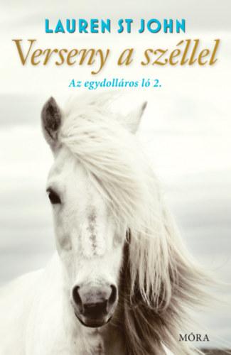Verseny a széllel – Az egydolláros ló 2.