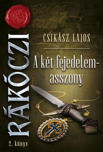 Az utolsó oroszlánkölyök – Rákóczi, II. könyv