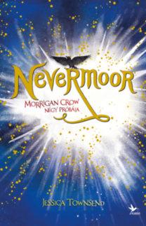 Nevermoor: Morgian Crow négy próbája