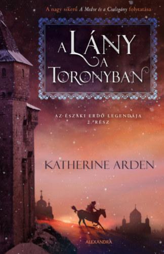 Lány a toronyban – Az északi erdő legendája, 2. rész