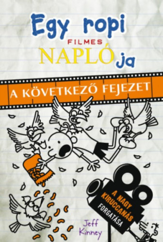 Egy ropi filmes naplója – A következő fejezet