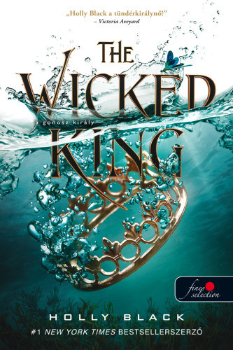 The Wicked King – A gonosz király - A levegő népe 2.
