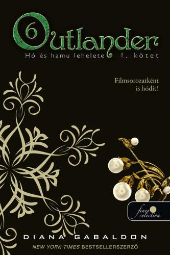 Outlander – Hó és hamu története I. kötet