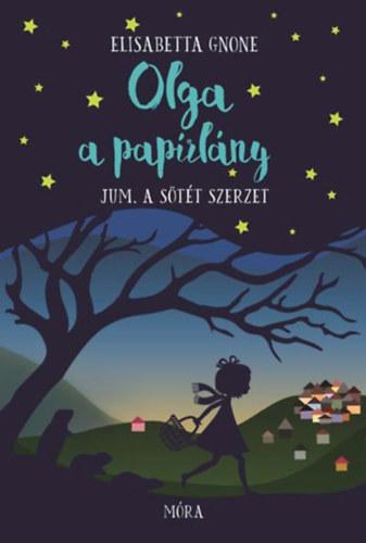 Olga a papírlány 2. – Jum, a sötét szerzet