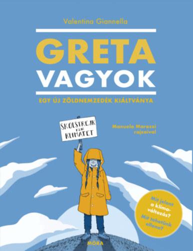 Greta vagyok – Egy új, zöldnemzedék kiáltványa