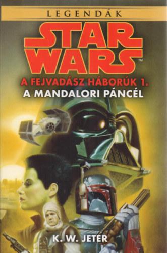 Star Wars: A fejvadász háborúk – A mandalori páncél