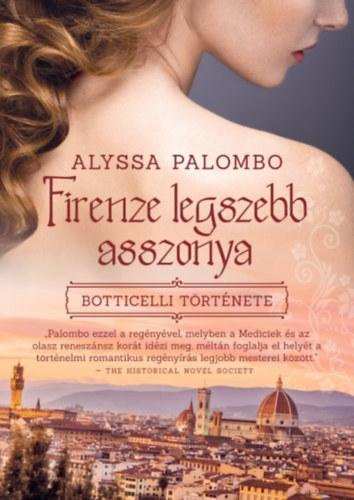 Firenze legszebb asszonya – Botticelli története